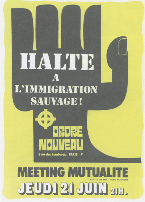 Ordre Nouveau, a far-right movement created on December 15, 1969 that joined Front National.