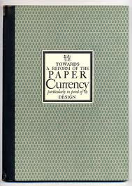 Towards a reform of the Paper Currency