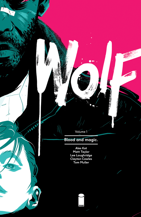 'Wolf Volume 1' collects Matt Taylor's time illustrating the book