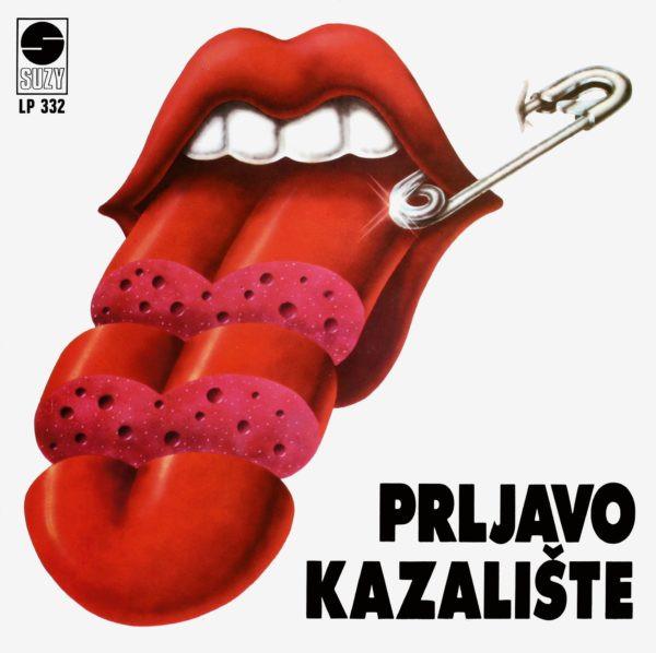 Prljavo Kazalište, record cover, Croatia (former Yugoslavia), 1979 © Design: Mirko Ilić (Bosnia and Herzegovina/United States)