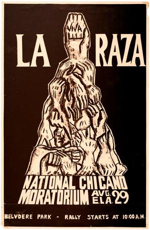 La Raza Graphics: Viva La Raza National Chicano Moratorium, 1970