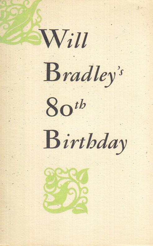 Will Bradley's 80th Birthday