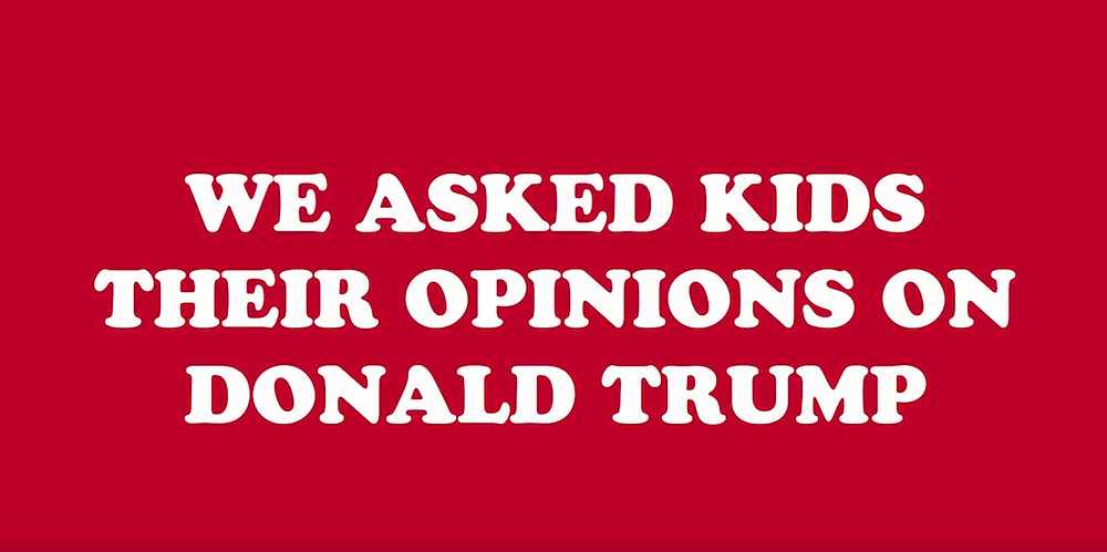 """""""we asked kids about their opinion on donald trump"""""""