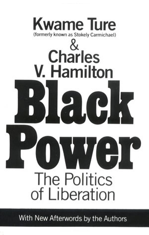 Kwame Ture and Charles V. Hamilton Black Power Cover