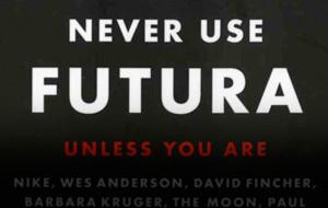 Futura: Past, Present, Future