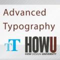 Advanced Typography HOW Design University course