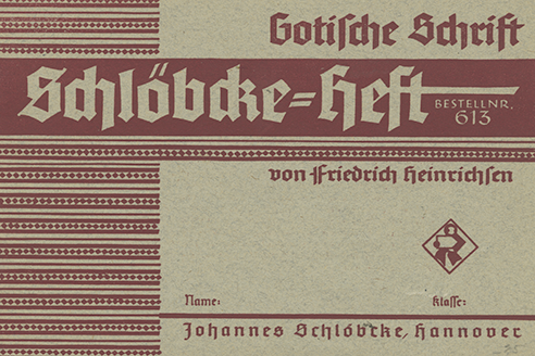 "The series of which this Gotische Schrift buch is a part is good for school, home, and ""handwerk."""