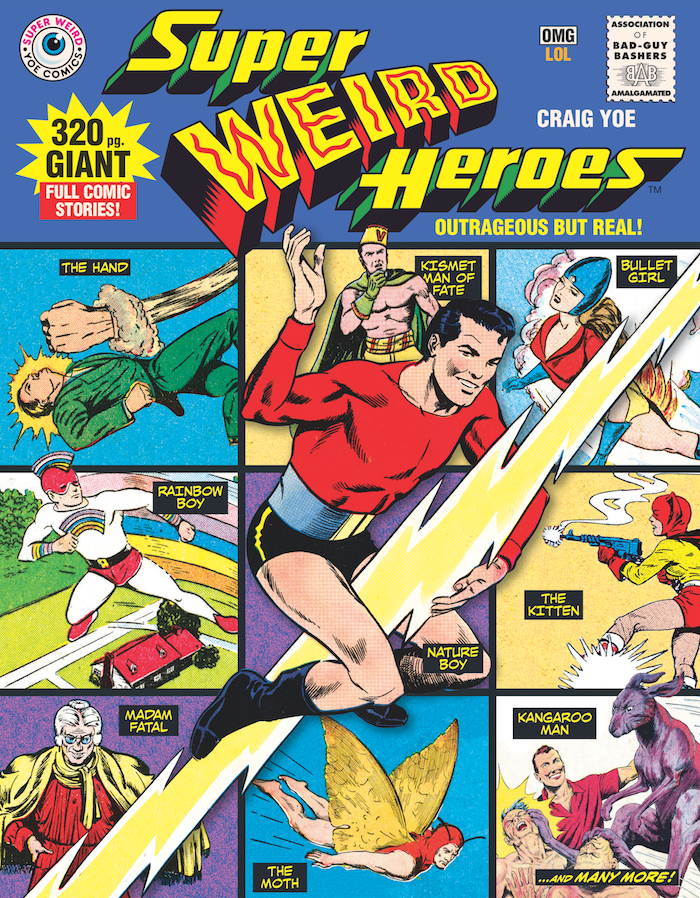 Super weird heroes outrageous but real
