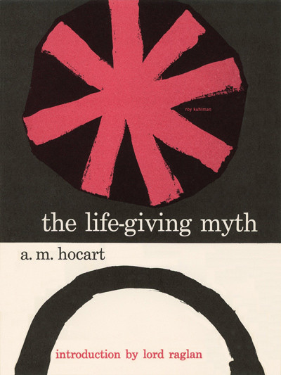 the-life-giving-myth-by-hocart-hardcover