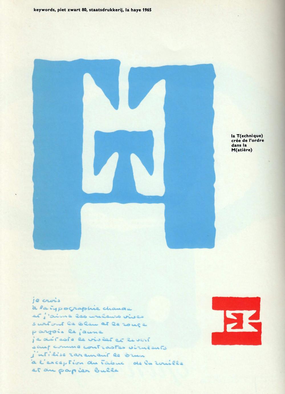 Piet Zwart 80, 1965.