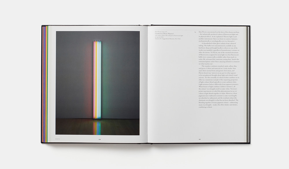 Chromaphilia: The Story of Color in Art, Stella Paul, Phaidon Press. Open at pages 220-1, White, showing Untitled (to Henri Matisse), 1962, by Dan Flavin