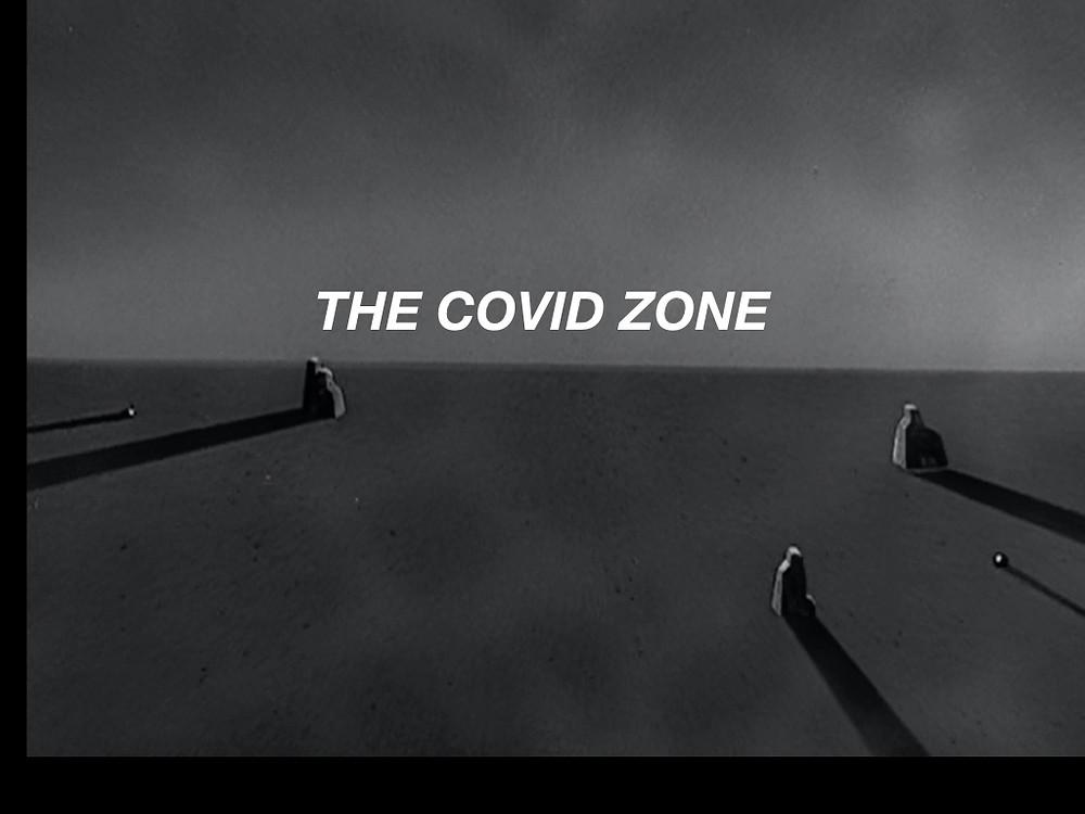 The COVID zone