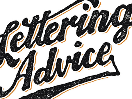 06/24/2014: Lettering Advice
