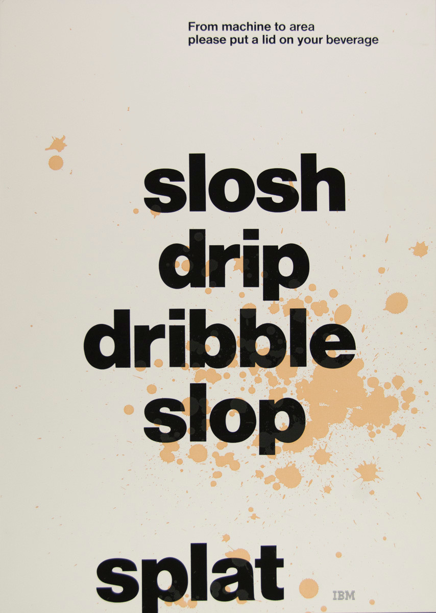 Slosh drip dribble slop