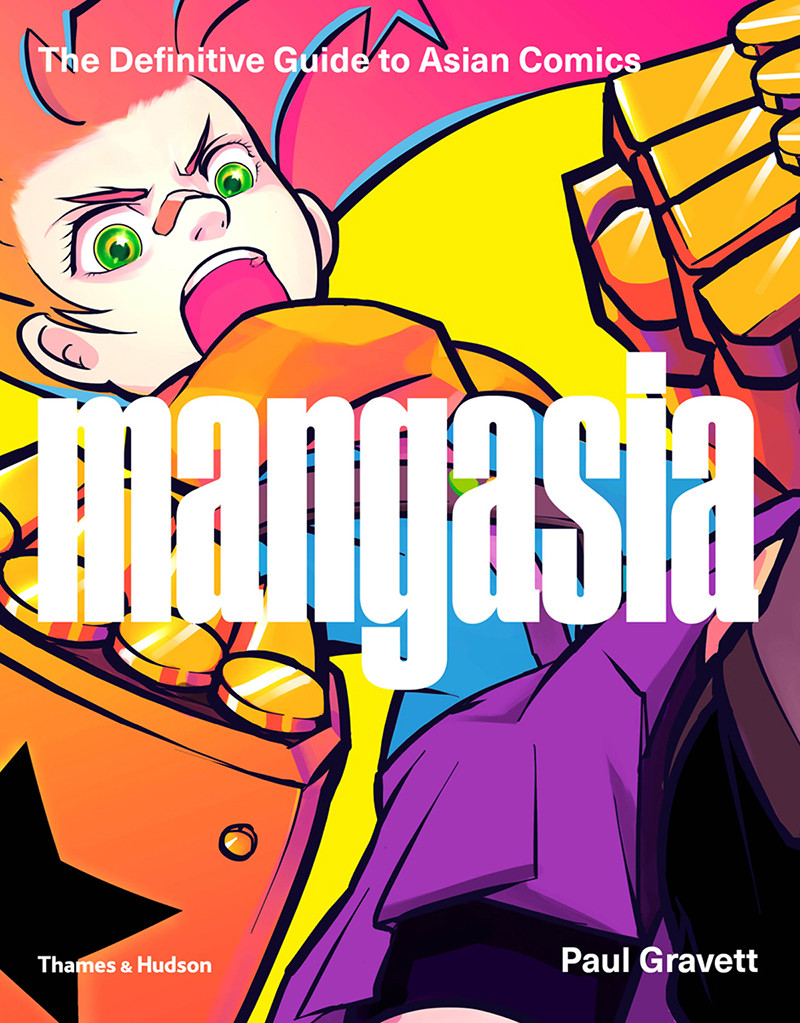 Mangasia: The Definitive Guide to Asian Comics, by comics expert Paul Gravett