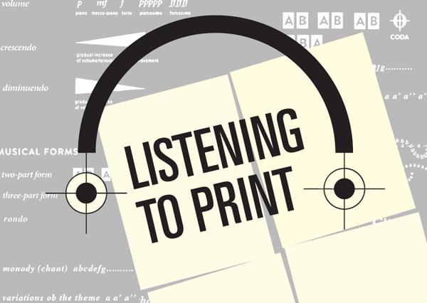 listening to print