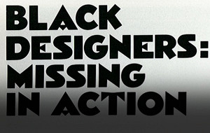 Black Designers: Missing in Action (1987)