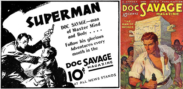 """Left: 1934 ad for Clark """"Doc"""" Savage, the Man of Bronze who had a Fortress of Solitude, which ran four years before Clark """"Superman"""" Kent, the Man of Steel, who had a..."""
