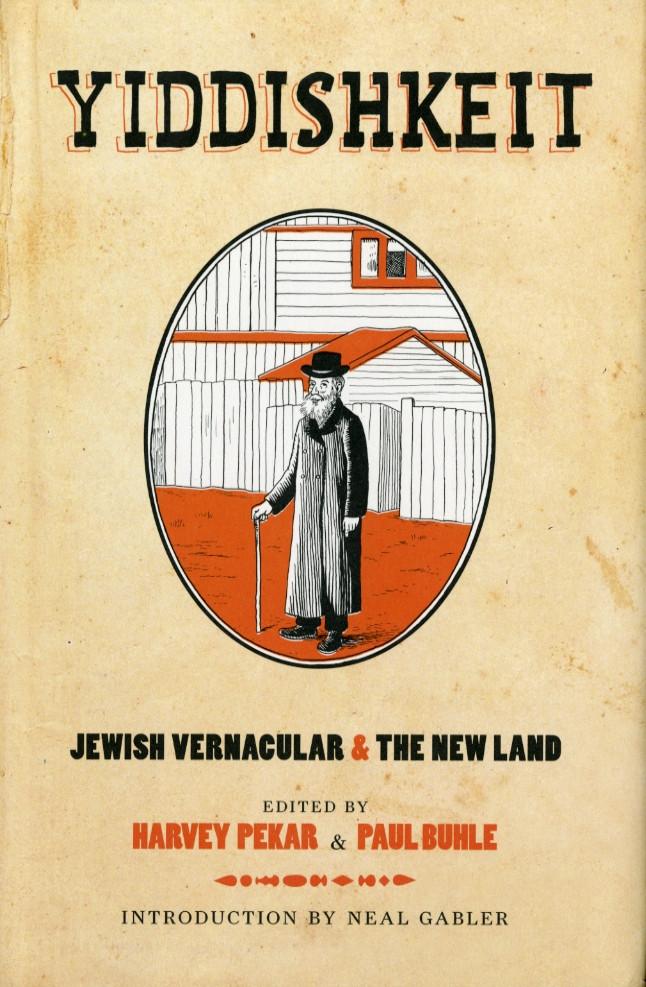 Yiddishkeit: Jewish Vernacular & The New Land.