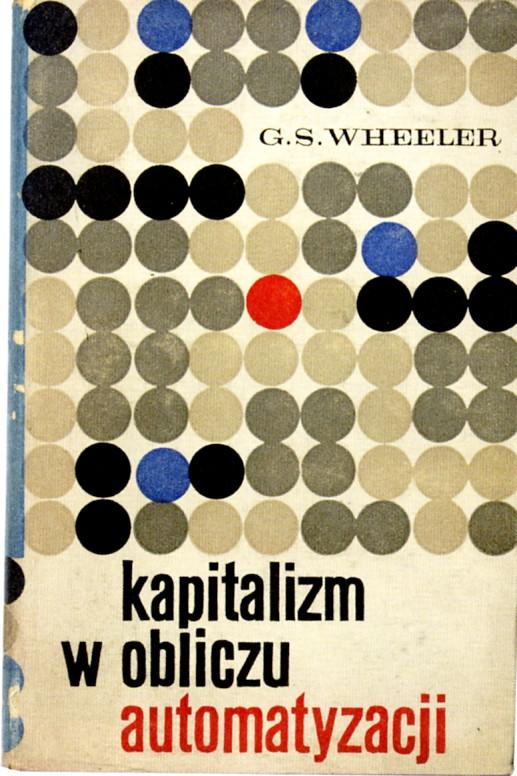 Captitalism Facing Automation, 1962.