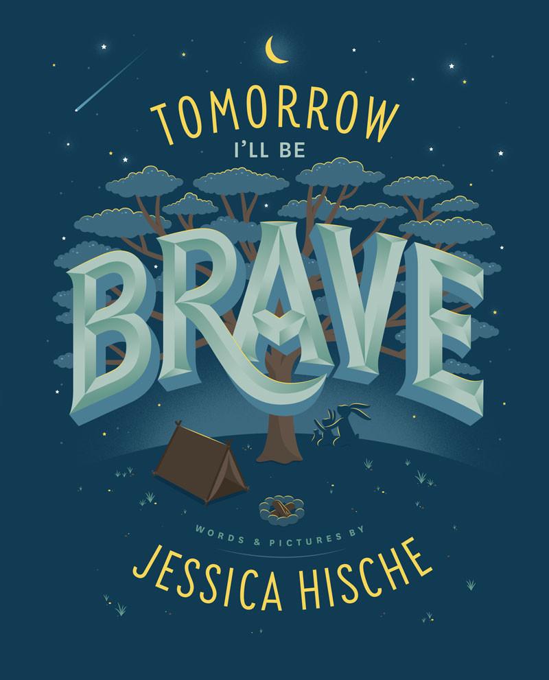 jessica hische, tomorrow I'll be brave