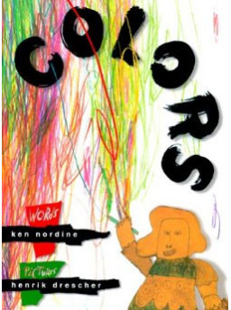 Colors written by Ken Nordine and illustrated by Henrik Drescher: http://www.amazon.com/Colors-Ken-Nordine/dp/B000001PAI/ref=pd_sim_sbs_b_1