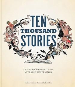 9781452114071_ten-thousand-stories_norm
