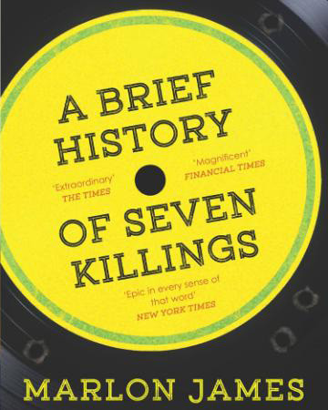 A Brief History of Seven Killings by Marlon James, UK edition
