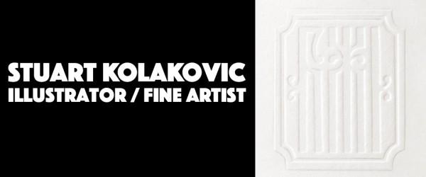 Stuart Kolakovic Intro