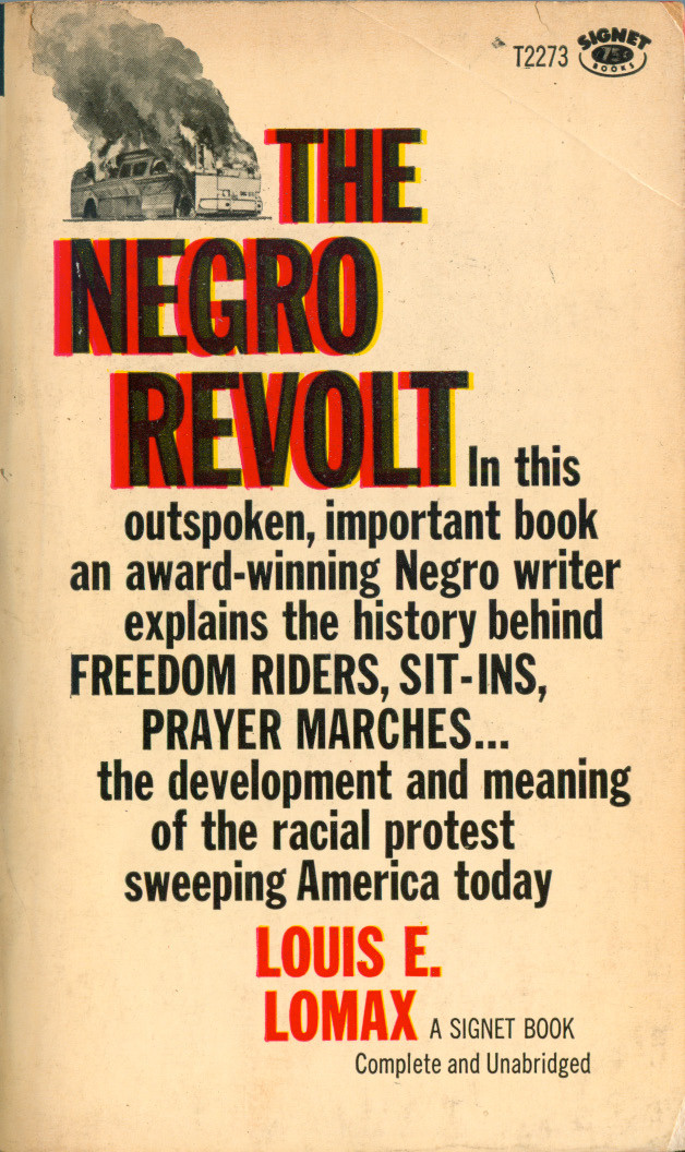 The Negro Revolt