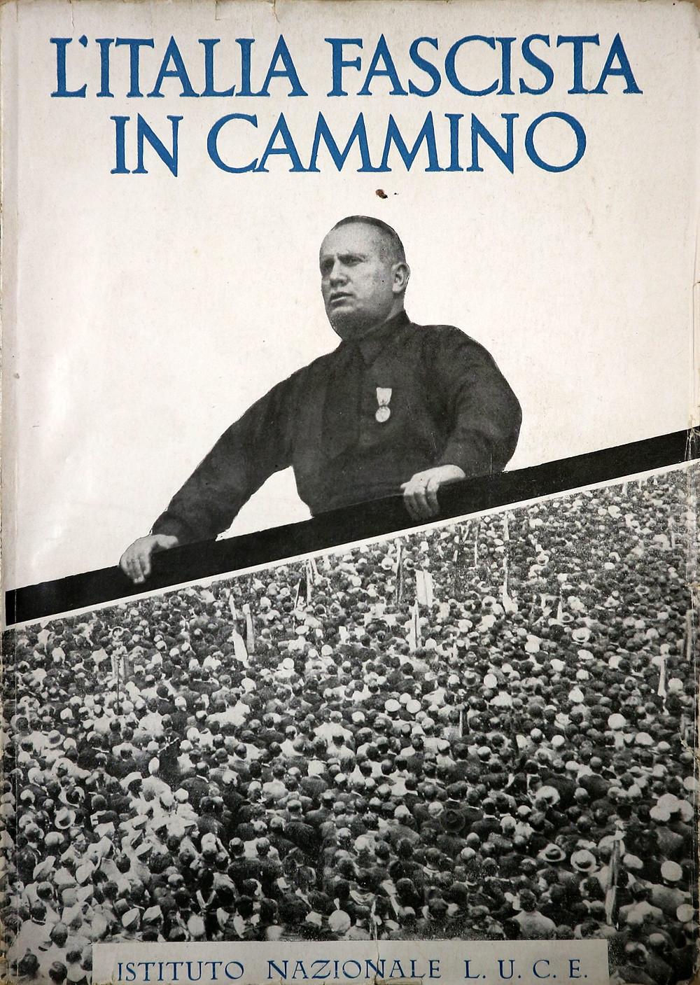 L'italia Fascista In Cammino