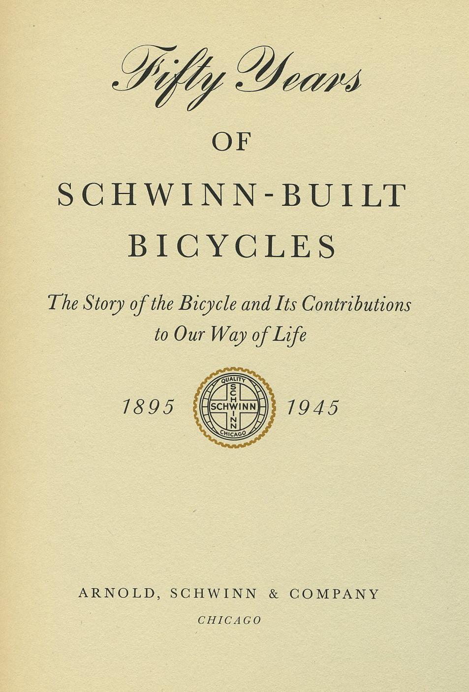 50 Years Of Schwinn Built Bicycles