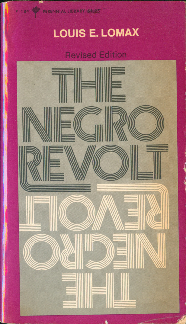 he Negro Revolt, Revised Edition