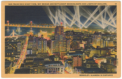 (pg 302) _San Francisco Night View, Bay Bridge and Battleship Searchlights and Lights of Oakland, Berkeley, Alameda in Distance_ Teich 8A-H2813, 1938
