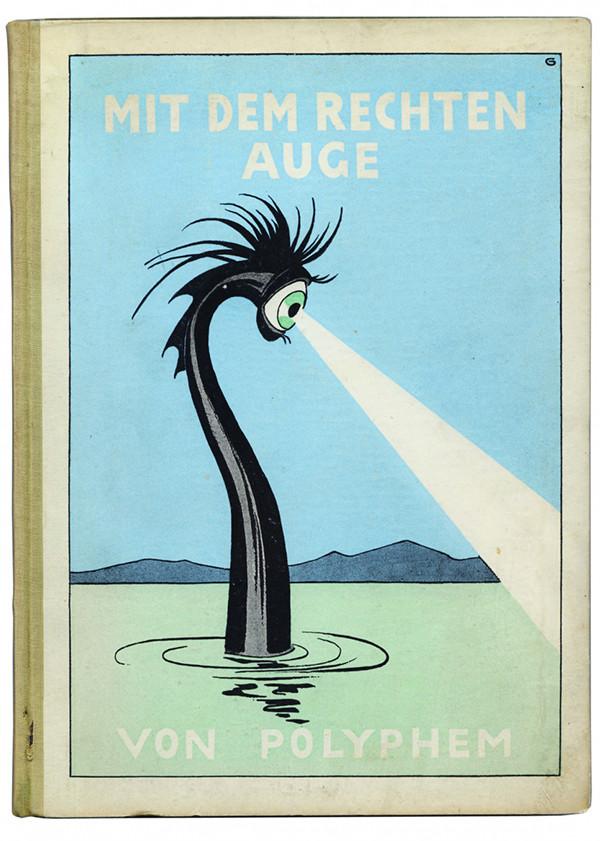 """Polyphem. Mit dem rechten Auge. Berlin: """"Der Deutschenspiegel"""" (1925). Cover illustration by Garvens."""