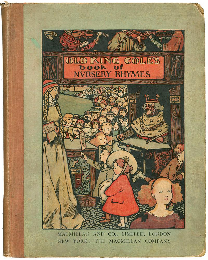 Byam Shaw, Old King Cole's Nursery Rhymes, printed by Edmund Evans, 1900