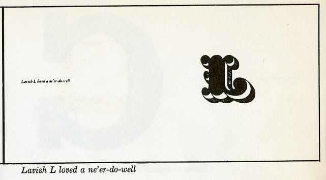 """lavish """"L"""" loved a ne'er-do-well"""