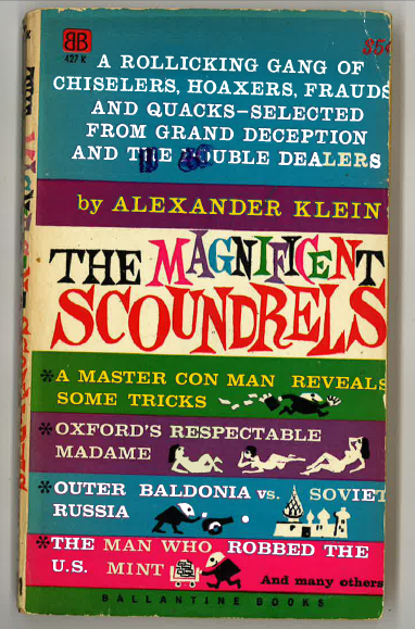 The magnifivent scoundrels
