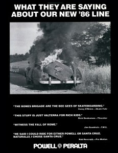 In this advertisement, they combined publishing direct quotes from skateboarders who didn't want to join their crew with a burning car image.
