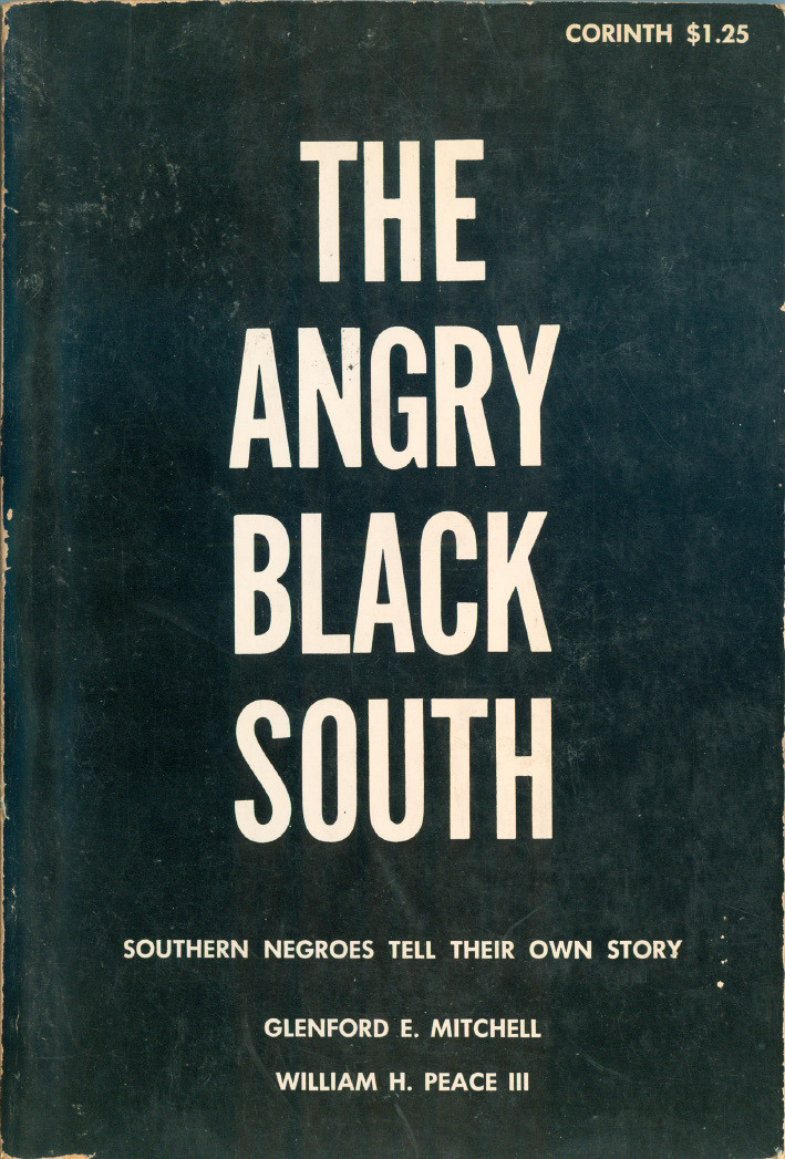 The Angry Black South: Southern Negroes Tell Their Own Story