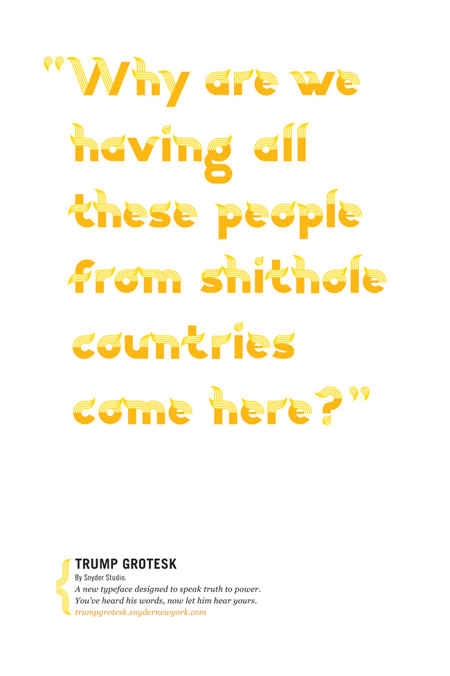 Why are we having all these people from shithale countries come here? in Trump Grotesk font