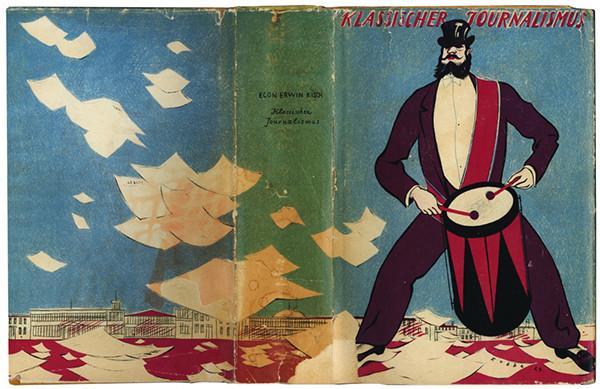 Egon Erwin Kisch. Klassischer Journalismus. Berlin: Rudolf Kaemmerer, 1923. Cover illustration by George G. Kobbe.