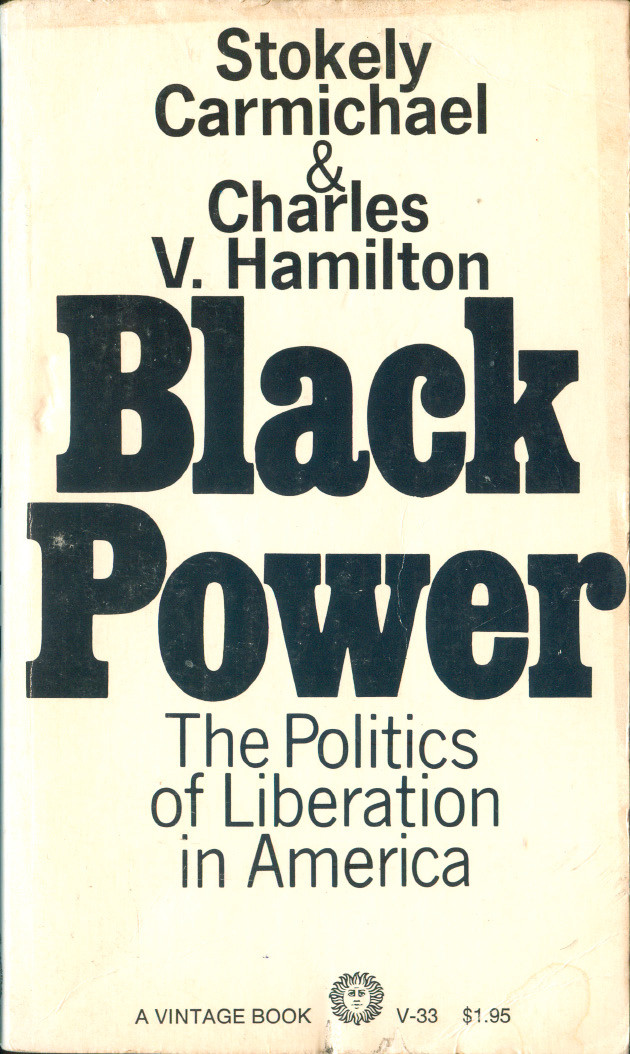 Stokely Carmichael and Charles V. Hamilton Black Power cover