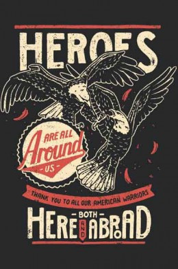 """Heroes Around Us"" poster"