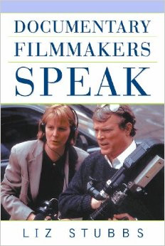 Documentary Filmmakers Speak liz stubbs