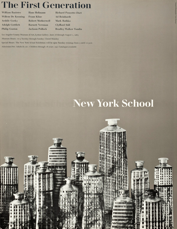 "Louis Danziger: offset lithograph poster for ""New York School: The First Generation"" at the Los Angeles County Museum of Art, 1965. ©2014 Lou Danziger, photo ©2014 Museum Associates/LACMA."