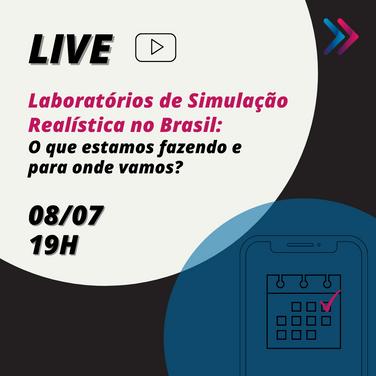 LIVE: Laboratórios de Simulação Realística no Brasil