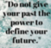 JHC Therapy - Do not give your past the power to define your future