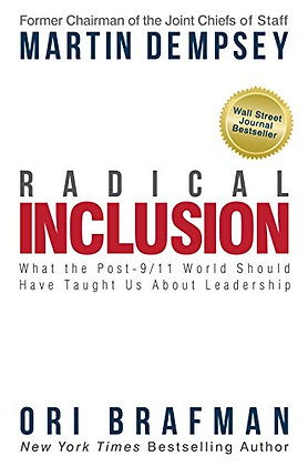 Radical Inclusion: What The Post-9/11 World Should Have Taught Us About Leadersh