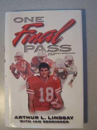 SIGNED COPY - One Final Pass: The Brook Berringer Story